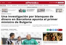 """Испанското издание """"Ел Периодико"""": """"Разследване за пране на пари в Барселона сочи към премиера на България"""""""
